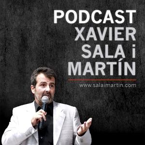 Xavier Sala i Martín Podcast by Xavier Sala i Martín