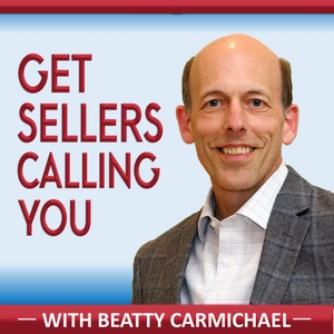 Get Sellers Calling You: real estate marketing agent coaching seller leads generation Realtor Tom Ferry Brian Buffini Gary Va by Realtor Marketing Expert  |  Beatty Carmichael