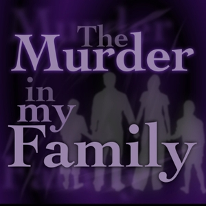 The Murder In My Family by AbJack Entertainment