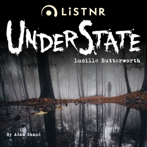 UnderState: Lucille Butterworth by PodcastOne Australia