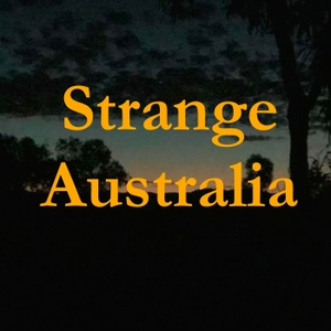 Strange Australia Podcast by Juno