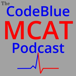 The CodeBlue MCAT Podcast by Tyler Janish