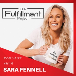 The Fulfillment Project by Sara Fennell