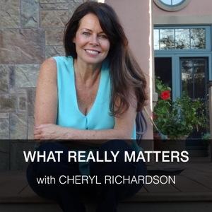 What Really Matters with Cheryl Richardson by Cheryl Richardson