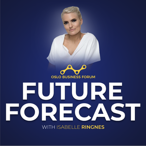 Future Forecast with Isabelle Ringnes by Oslo Business Forum