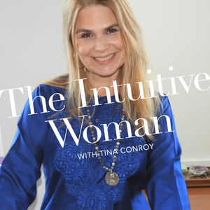 The Intuitive Woman by Tina Conroy