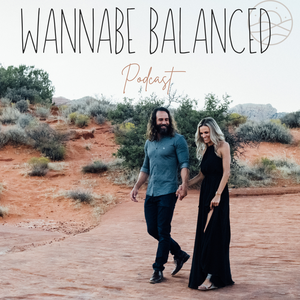 Wannabe Balanced | Mormon Enlightenment | Post LDS by Crystal and Sean Escobar