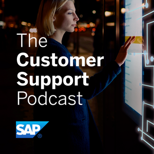 The Customer Support Podcast by SAP