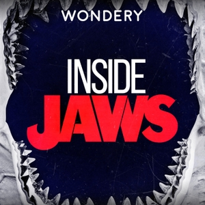Inside Jaws by Wondery