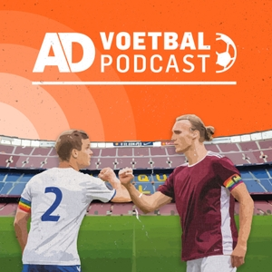AD Voetbal podcast by Algemeen Dagblad