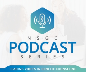 NSGC Podcast Series by National Society of Genetic Counselors