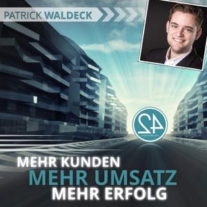 Mehr Kunden. Mehr Umsatz. Mehr Erfolg. by Patrick Waldeck