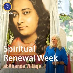 Spiritual Renewal Week by Ananda