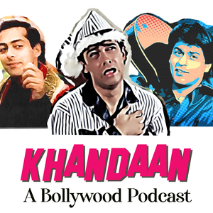 Khandaan- A Bollywood Podcast by The Khandaan Podcast