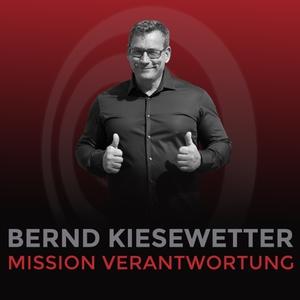 Mission Verantwortung - Erfolg braucht Verantwortung by Bernd Kiesewetter