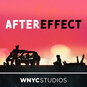 Aftereffect by WNYC Studios