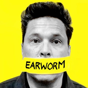 Earworm by Dom Joly & Shady Cabal