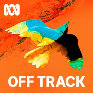 Off Track by ABC Radio