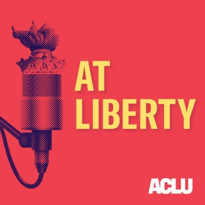 At Liberty by ACLU