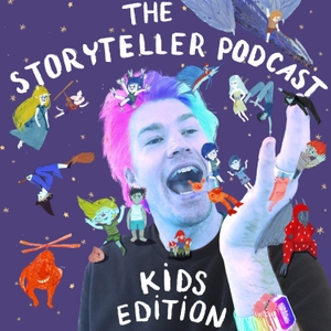 The Storyteller Podcast Kid's Edition by Adam James