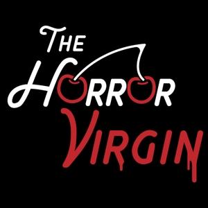 The Horror Virgin by The Horror Virgin