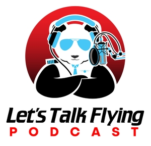 Let's Talk Flying Podcast by Kevin Strieter