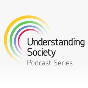 Understanding Society Podcast Series by Institute for Social and Economic Research