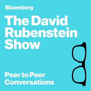 The David Rubenstein Show by Bloomberg TV