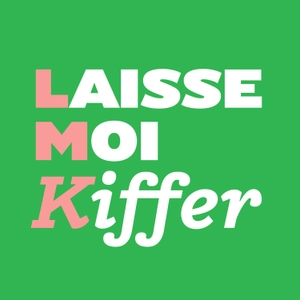 Laisse-moi kiffer by madmoiZelle