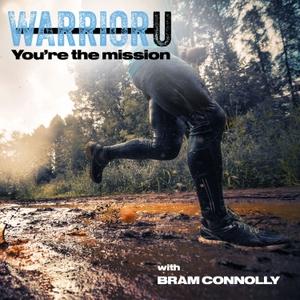 The WarriorU Podcast by Bram Connolly