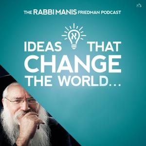 The Rabbi Manis Friedman Podcast by Rabbi Manis Friedman