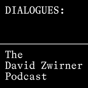 Dialogues: The David Zwirner Podcast by David Zwirner