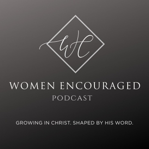 Women Encouraged by Bethany Barendregt