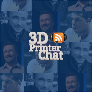 3D Printer Chat Show - The 3D Printing Podcast by Chris Garrett, Håkan Fägnell, Miles Scott
