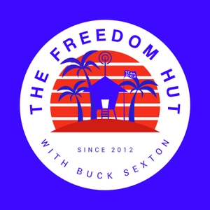 The Freedom Hut with Buck Sexton by Buck Sexton