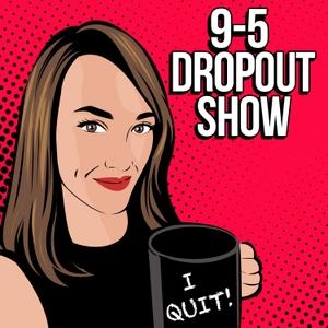 9-5 Dropout Show by Rachael L Thompson