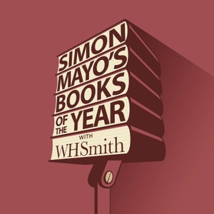 Simon Mayo's Books Of The Year by Ora Et Labora