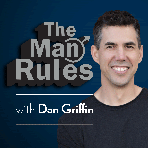 The Man Rules by Dan Griffin