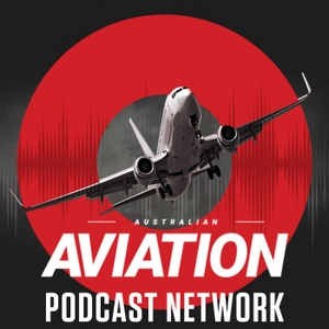 Australian Aviation Podcast by Momentum Media