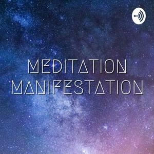 Meditation Manifestation by Gloria Moss