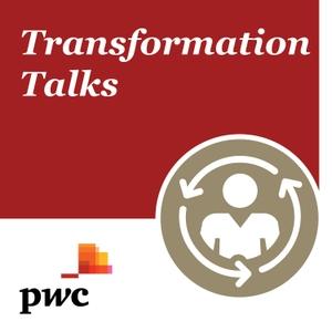 Transformation Talks by PwC UK