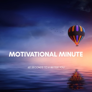 Motivational Minute by Allie Theiss, MSc