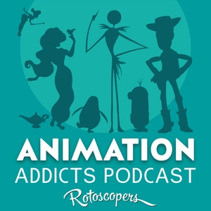 Animation Addicts Podcast - Animated Movie Reviews & Interviews for Disney, DreamWorks, Pixar & everything in between! by Rotoscopers - 2019