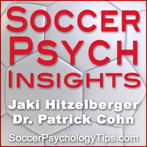 Soccer Psychology Tips by Jaki Hitzelberger M.A. & Dr. Cohn