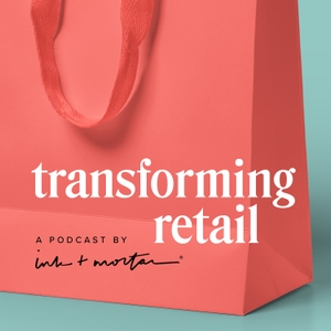 Transforming Retail by Ink + Mortar Design Co.