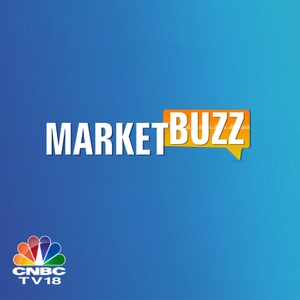 MarketBuzz by CNBC-TV18
