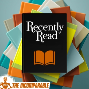 Recently Read - book reviews from The Incomparable by The Incomparable