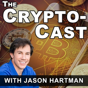The CryptoCast with Jason Hartman by Jason Hartman, Stansberry Churchouse Research, LDJ Capital, David Drake, Tama Churchouse