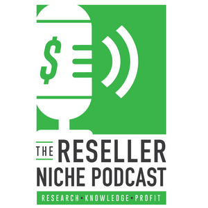 The Reseller Niche Podcast by Russ Lee & Mo Fremont