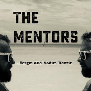 The Mentors by Sergei & Vadim Revzin